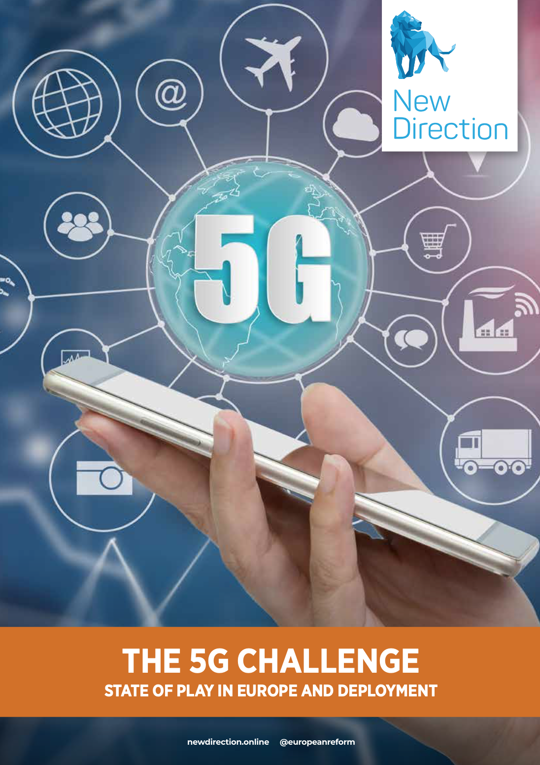 THE 5G CHALLENGE STATE OF PLAY IN EUROPE AND DEPLOYMENT
