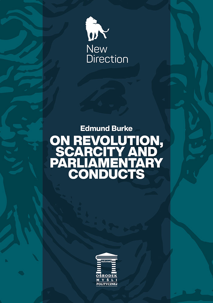 On Revolution, Scarcity and Parliamentary Conducts