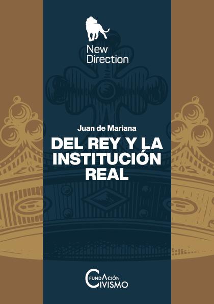 Del Rey y la Institución Real