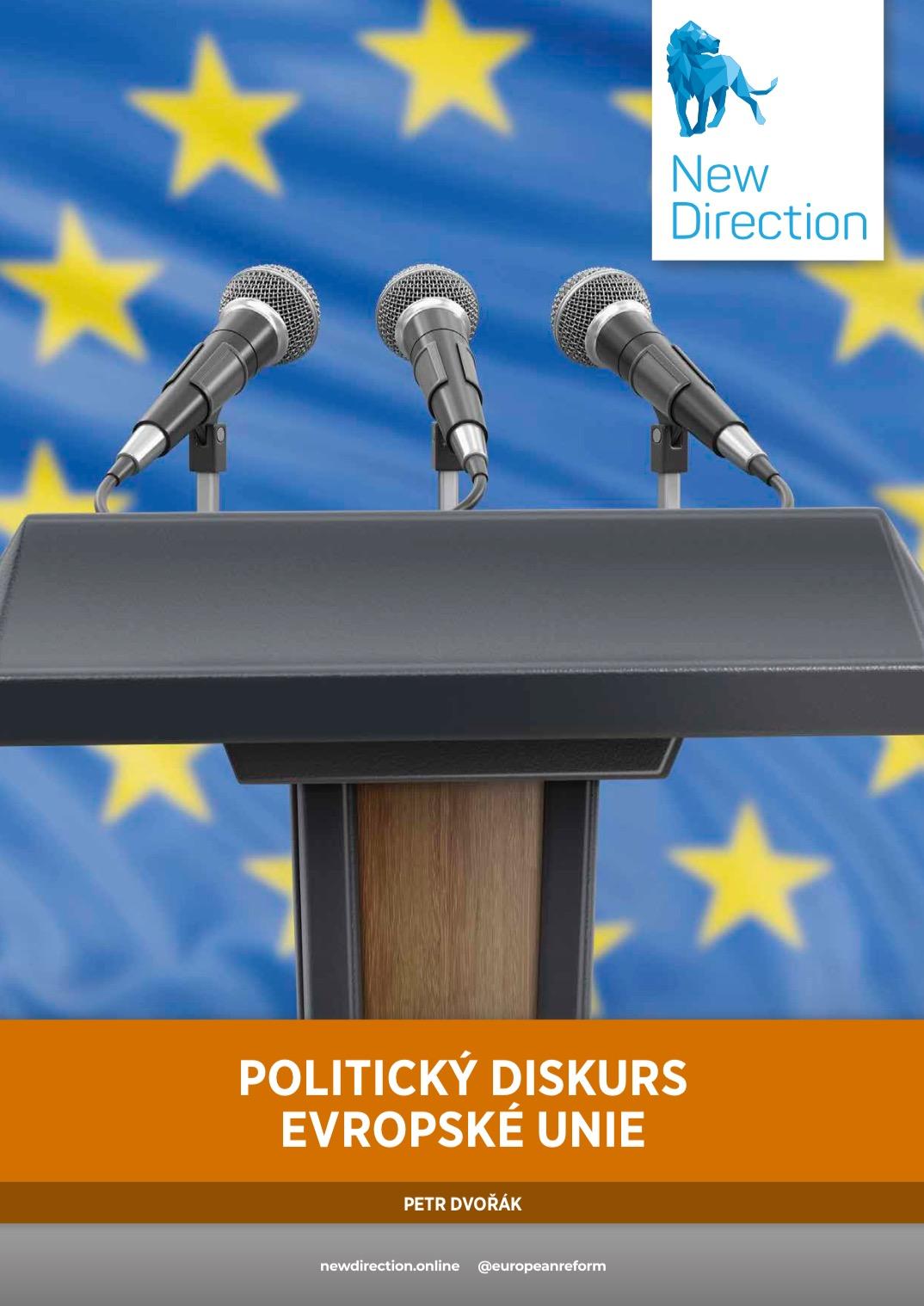 POLITICKÝ DISKURS EVROPSKÉ UNIE