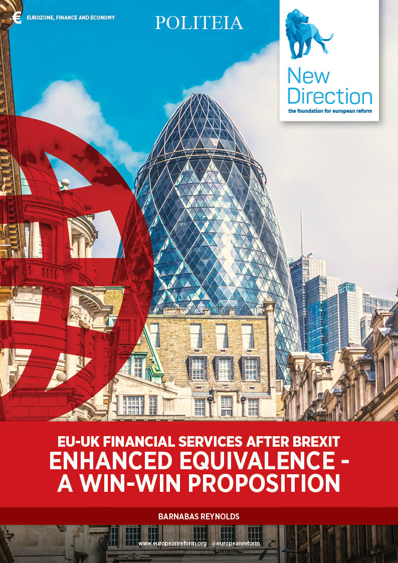 EU-UK Financial Services after Brexit - Enhanced Equivalence - a Win-Win Proposition