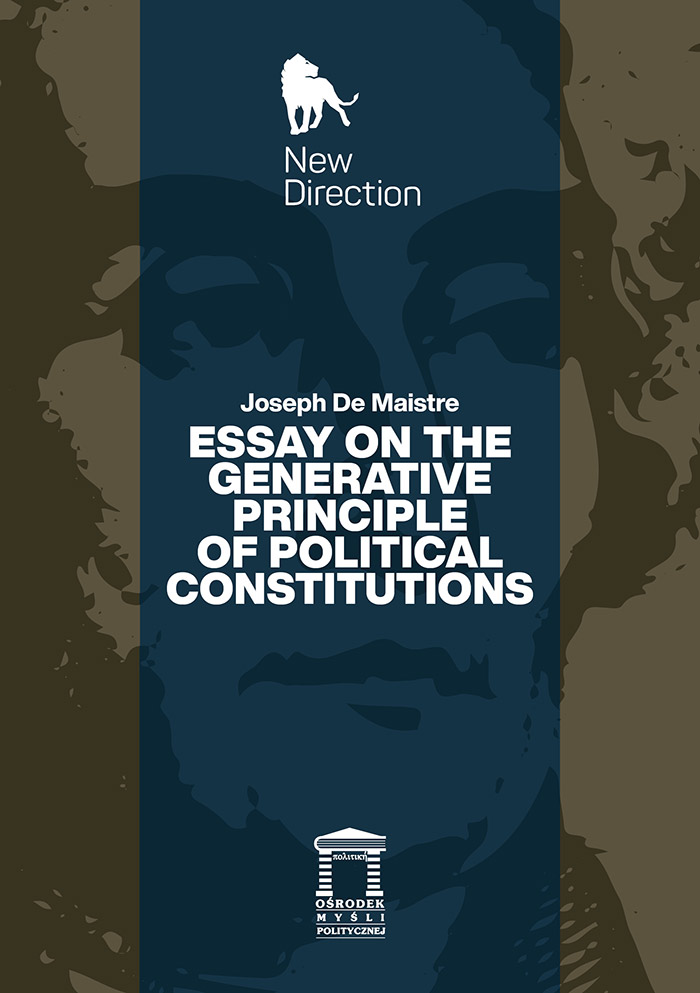 Essay on the Generative Principle of Political Constitutions