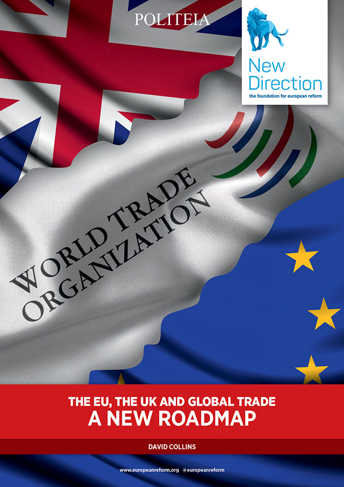 The EU, The UK and Global Trade - A New Roadmap