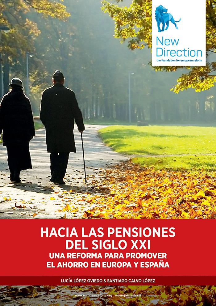 Hacia las pensiones del siglo XXI - Una reforma para promover el ahorro en Europa y España