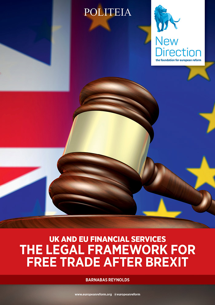 UK and EU Financial Services - The Legal Framework for Free Trade after Brexit