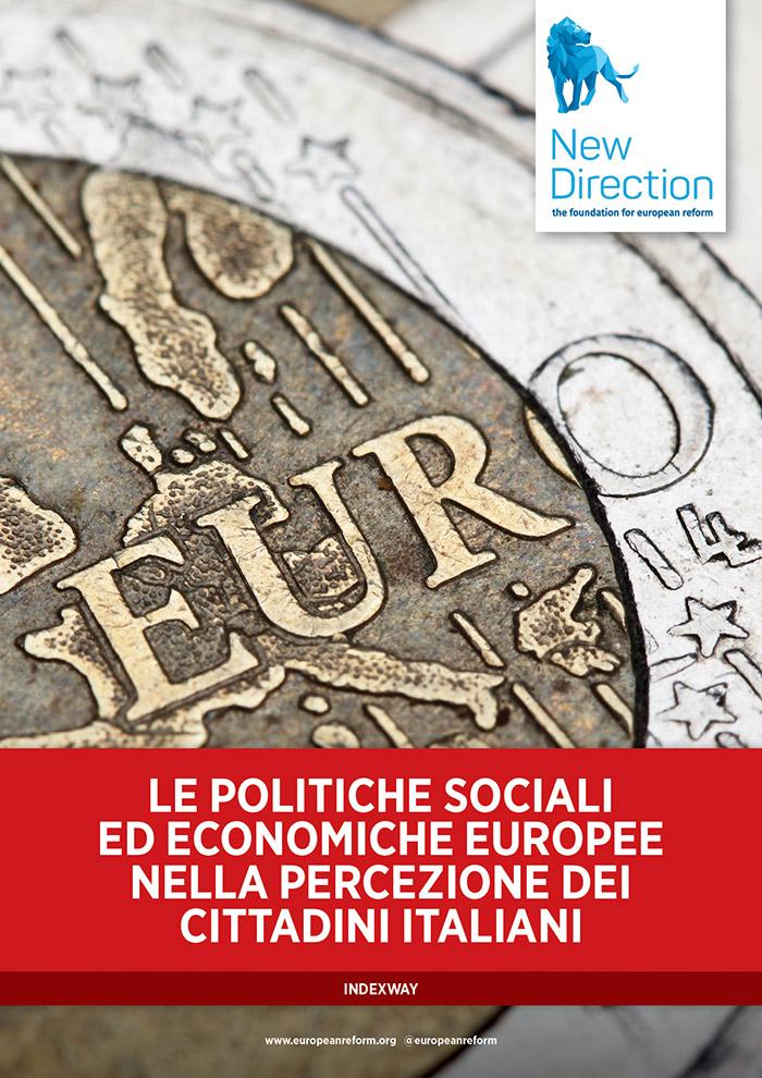 Le politiche sociali ed economiche Europee nella percezione dei cittadini Italiani