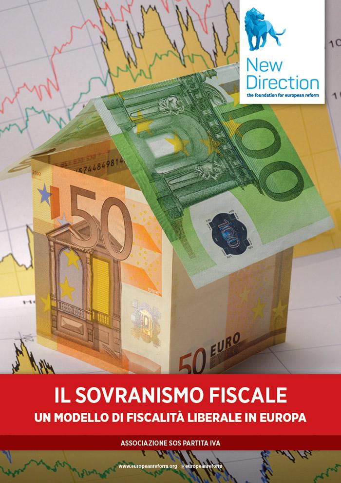 Il sovranismo fiscale - Un modello di fiscalità liberale in Europa