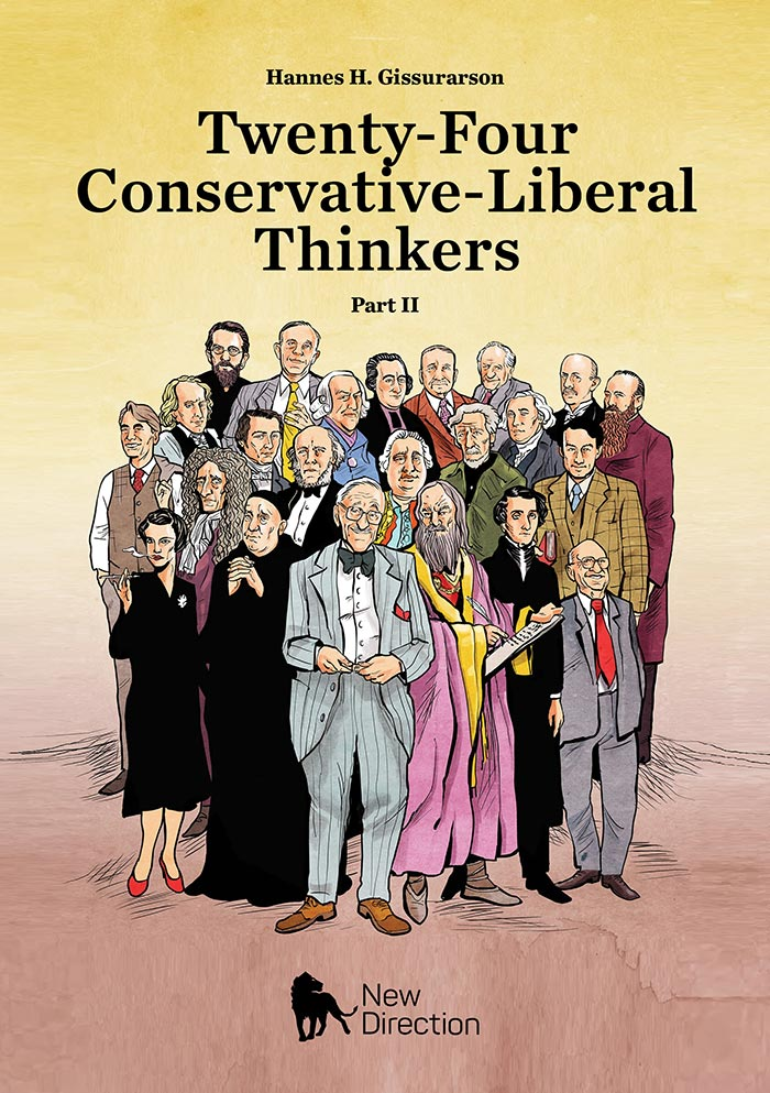 Twenty-Four Conservative-Liberal Thinkers - Part II