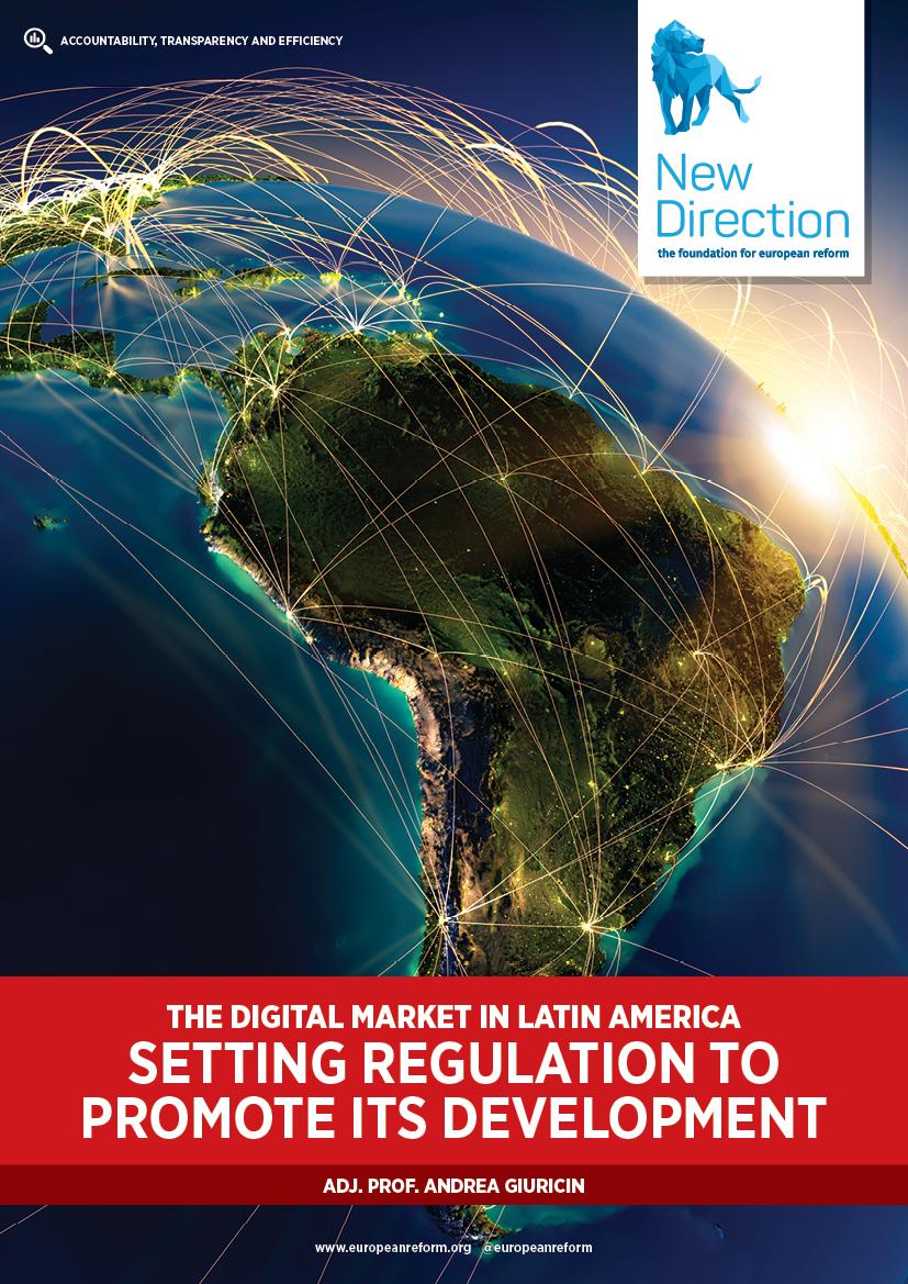 The digital market in Latin America - setting regulation to promote its development