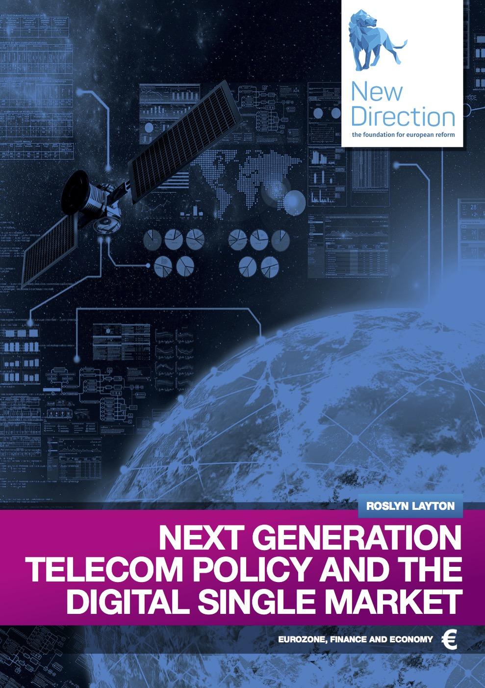 Next generation telecom policy and the Digital Single Market
