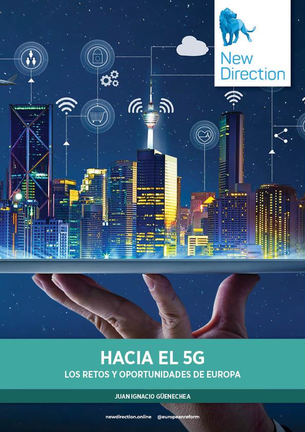 Hacia el 5G - Los retos y oportunidades de Europa