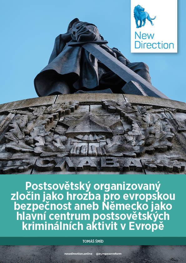 Postsovětský organizovaný zločin jako hrozba pro evropskou bezpečnost
