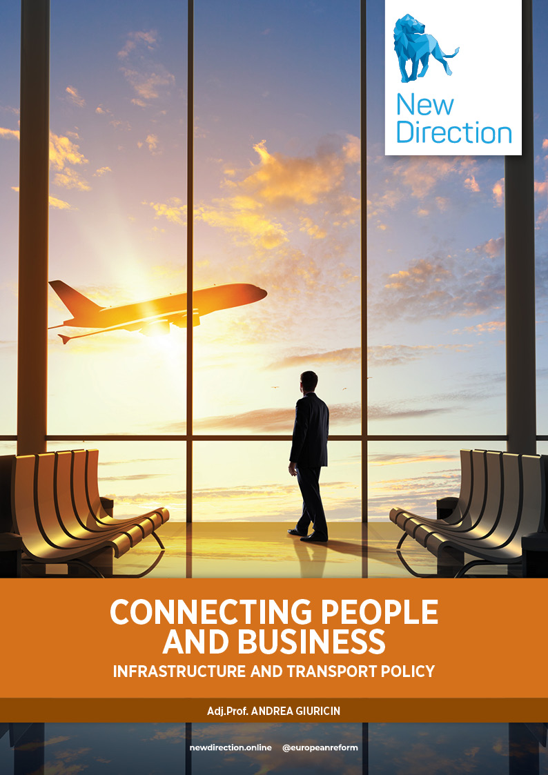 Connecting people and business - infrastructure and transport policy
