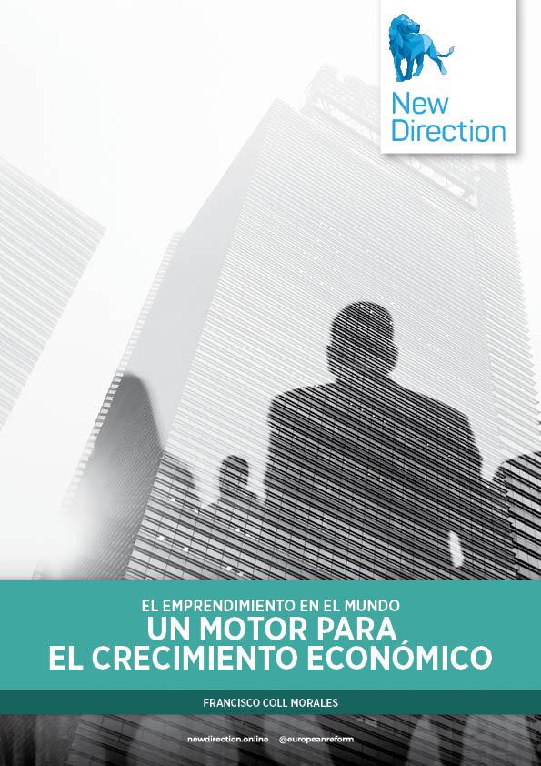 EL EMPRENDIMIENTO EN EL MUNDO - UN MOTOR PARA EL CRECIMIENTO ECONÓMICO