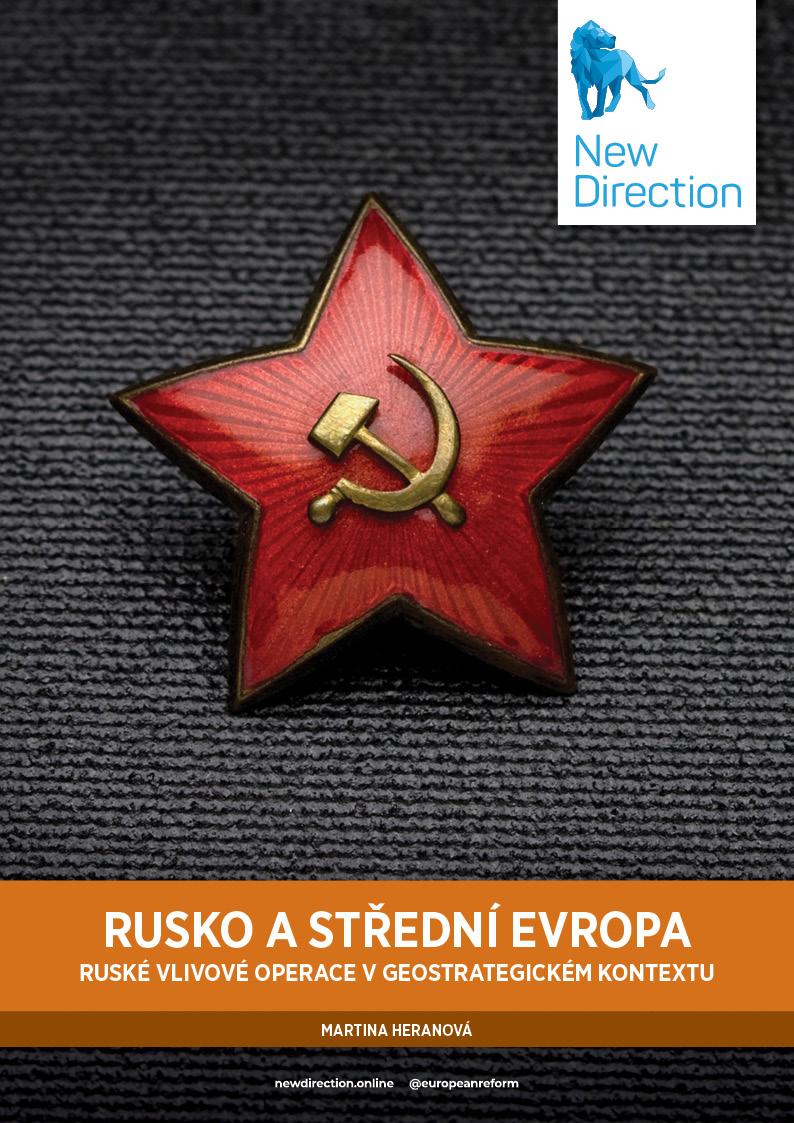 Rusko a střední Evropa - Ruské vlivové operace v geostrategickém kontextu
