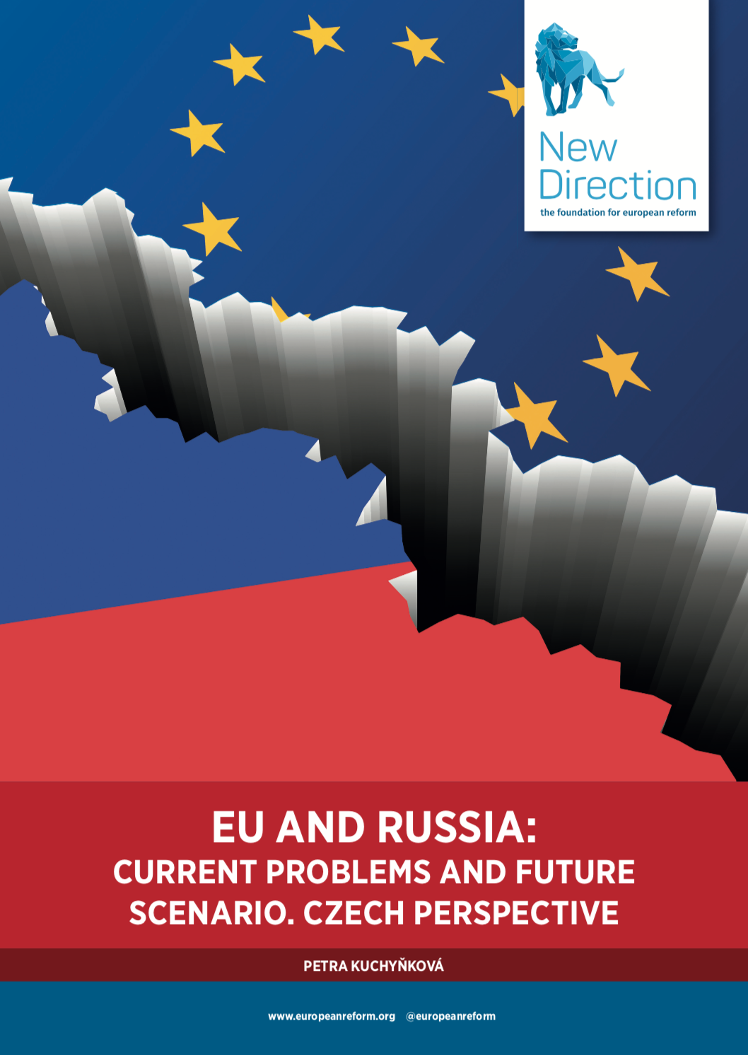 EU AND RUSSIA: CURRENT PROBLEMS AND FUTURE SCENARIOS. A CZECH PERSPECTIVE