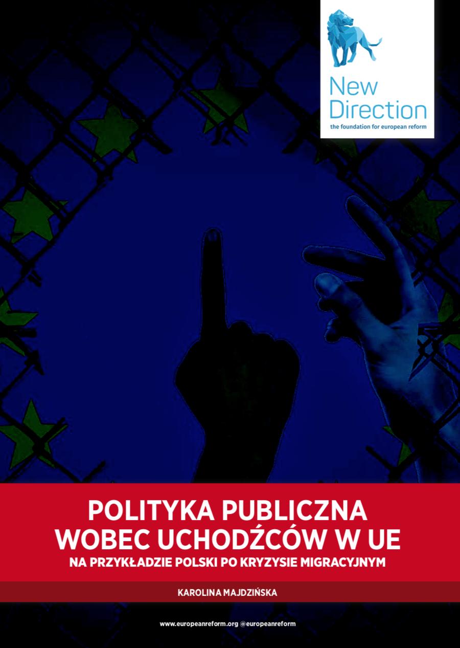 POLITYKA PUBLICZNA WOBEC UCHODŹCÓW W UE NA PRZYKŁADZIE POLSKI PO KRYZYSIE MIGRACYJNYM