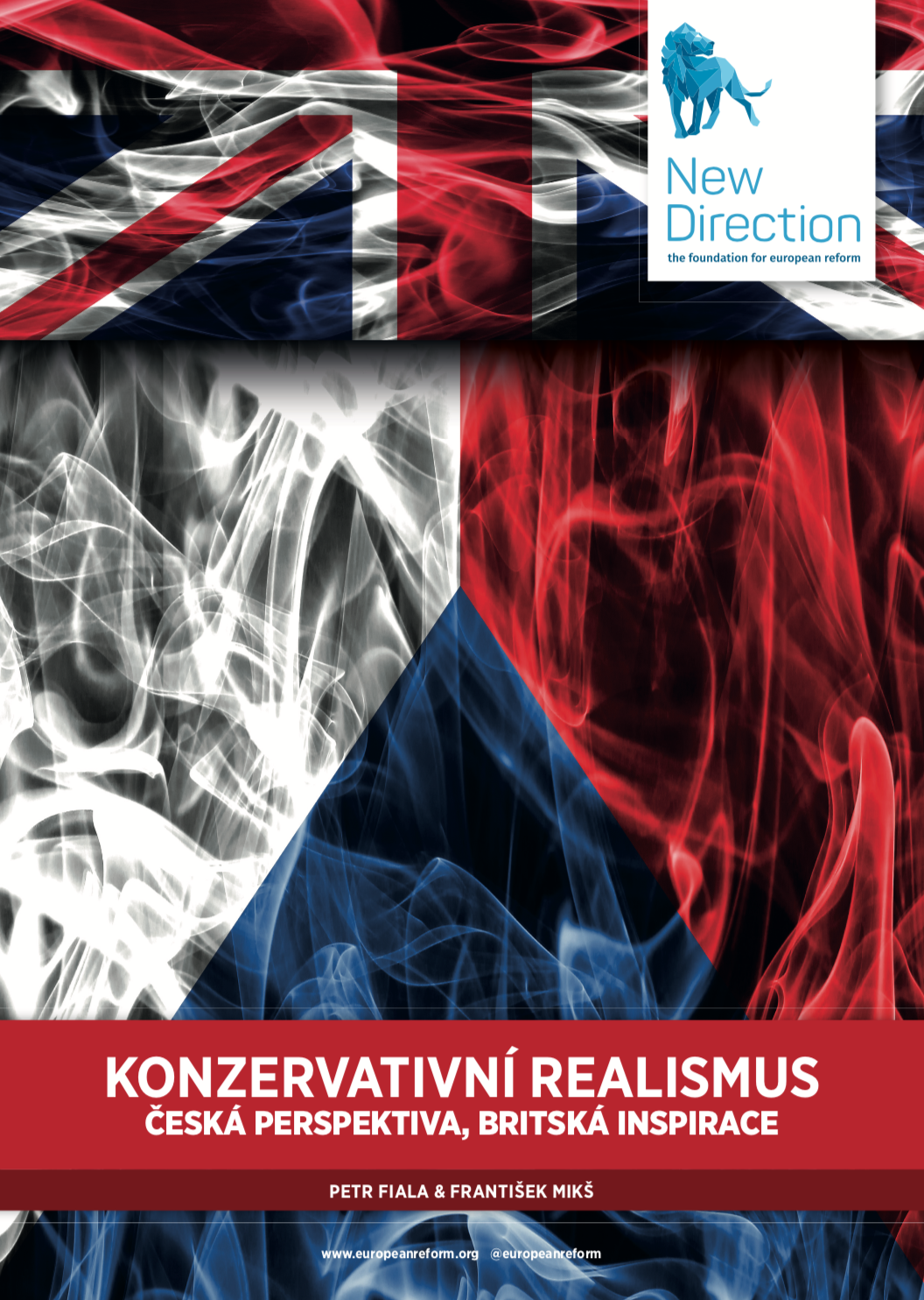 KONZERVATIVNÍ REALISMUS ČESKÁ PERSPEKTIVA, BRITSKÁ INSPIRACE