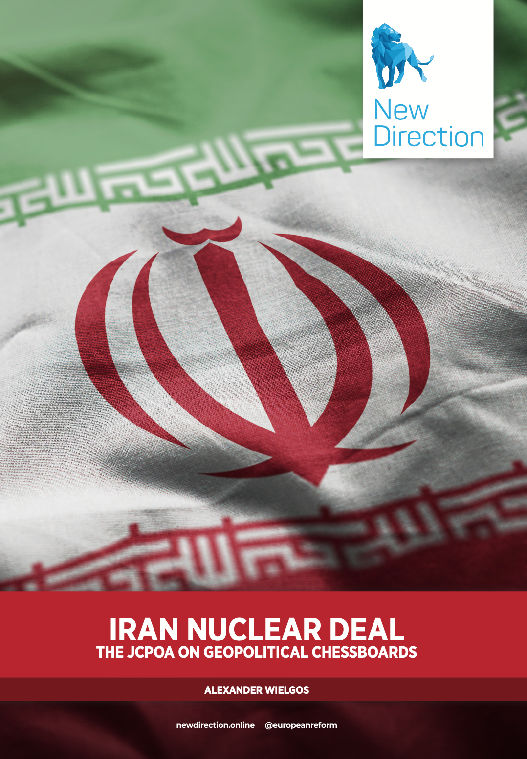 IRAN NUCLEAR DEAL THE JCPOA ON GEOPOLITICAL CHESSBOARDS