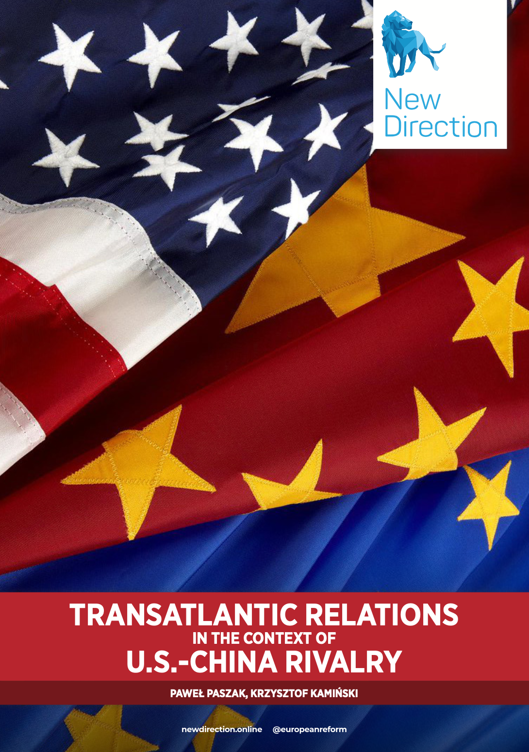 TRANSATLANTIC RELATIONS IN THE CONTEXT OF U.S.-CHINA RIVALRY