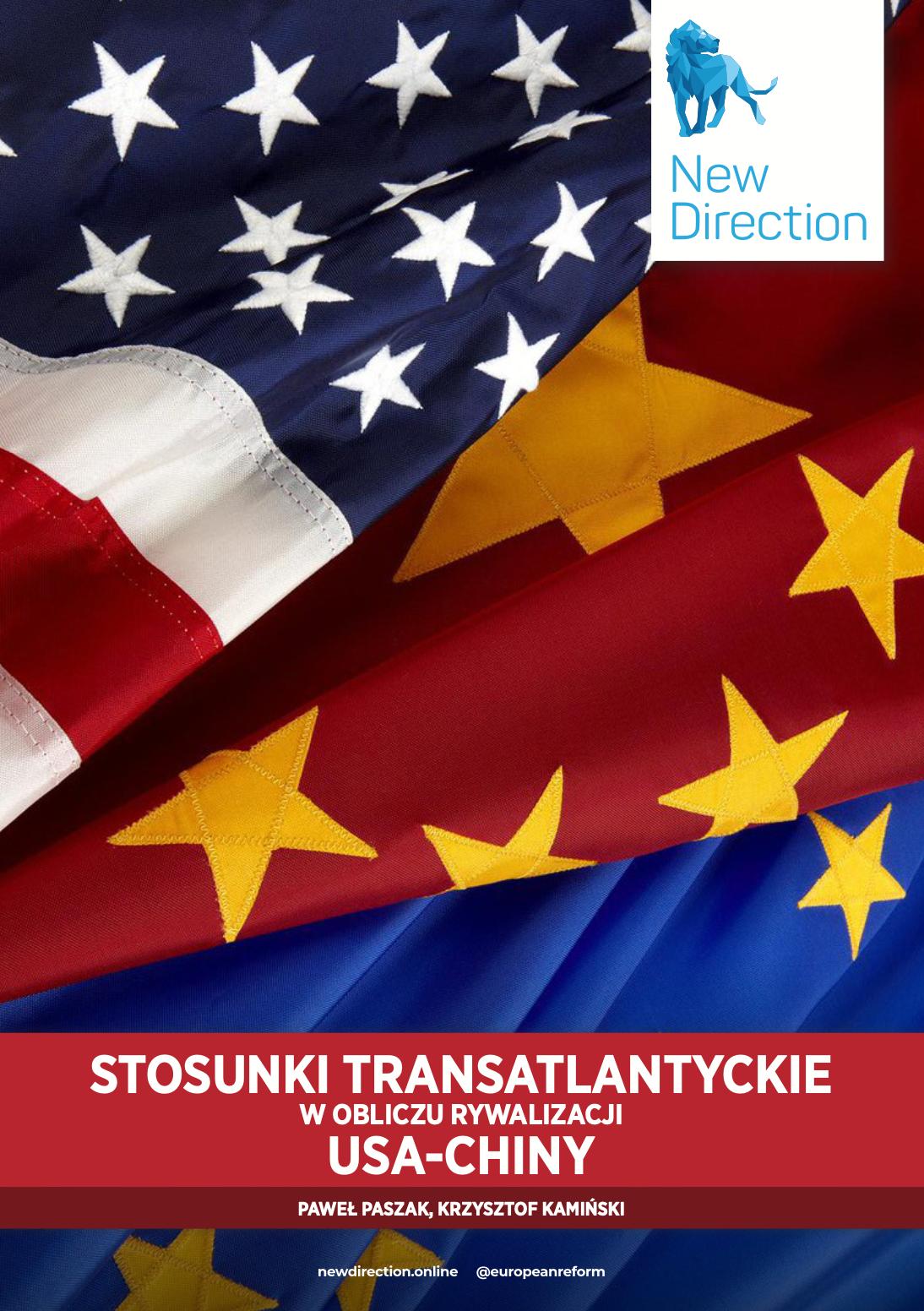 STOSUNKI TRANSATLANTYCKIE W OBLICZU RYWALIZACJI USA-CHINY