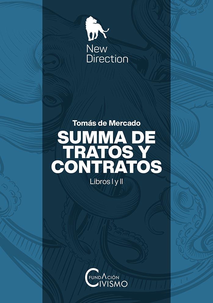 Summa de tratos y contratos - Libros I y II